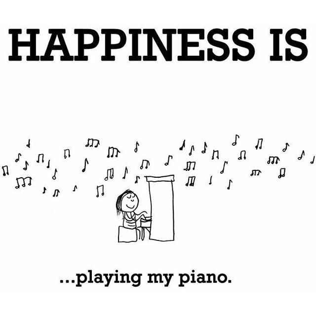 Happiness is ... playing my piano (and drums)